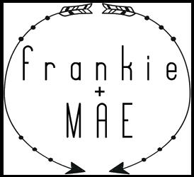 Frankie + Mae
